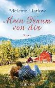 Cover-Bild zu Mein Traum von dir von Harlow, Melanie