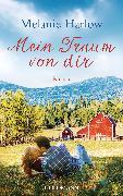 Cover-Bild zu Mein Traum von dir (eBook) von Harlow, Melanie