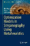 Cover-Bild zu Optimization Models in Steganography Using Metaheuristics (eBook) von Abraham, Ajith