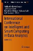 Cover-Bild zu International Conference on Intelligent and Smart Computing in Data Analytics (eBook) von Abraham, Ajith (Hrsg.)