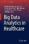 Cover-Bild zu Big Data Analytics in Healthcare (eBook) von Siarry, Patrick (Hrsg.)