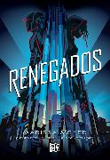 Cover-Bild zu Renegados (eBook) von Meyer, Marissa