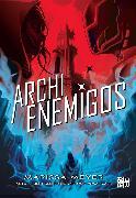 Cover-Bild zu Archienemigos (eBook) von Meyer, Marissa