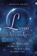 Cover-Bild zu Die Luna-Chroniken: Band 1-4 der märchenhaften Serie im Sammelband! (eBook) von Meyer, Marissa