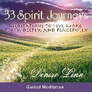Cover-Bild zu 33 Spirit Journeys (Audio Download) von Linn, Denise
