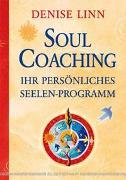 Cover-Bild zu Soul Coaching - Ihr persönliches Seelenprogramm von Linn, Denise