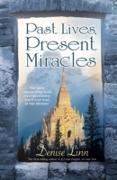 Cover-Bild zu Past Lives, Present Miracles (eBook) von Linn, Denise