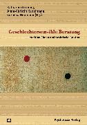 Cover-Bild zu Geschlechtersensible Beratung (eBook) von Gröning, Katharina (Beitr.)