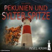 Cover-Bild zu Insel-Krimi 09 - Pekunien Und Sylter Spitze von Marga Neumann - Katja Brügger (Gelesen)