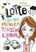 Cover-Bild zu Lotte und der Problemtauschzauber (eBook) von Bullen, Sonja