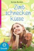 Cover-Bild zu Zimtschneckenküsse (eBook) von Bullen, Sonja