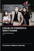 Cover-Bild zu Covid-19 Pandemia Quotidiana von Adesanya-Davies, Funmilayo