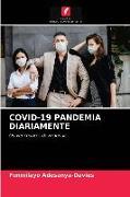 Cover-Bild zu Covid-19 Pandemia Diariamente von Adesanya-Davies, Funmilayo