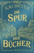 Cover-Bild zu Die Spur der Bücher von Meyer, Kai