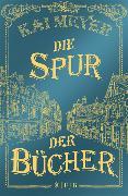 Cover-Bild zu Die Spur der Bücher (eBook) von Meyer, Kai
