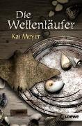 Cover-Bild zu Die Wellenläufer von Meyer, Kai