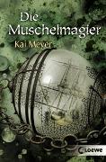 Cover-Bild zu Wellenläufer - Die Muschelmagier von Meyer, Kai