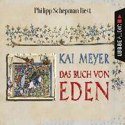 Cover-Bild zu Das Buch von Eden (Gekürzt) (Audio Download) von Meyer, Kai