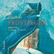 Cover-Bild zu Frostfeuer (Audio Download) von Meyer, Kai