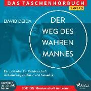 Cover-Bild zu Der Weg des wahren Mannes von Deida, David