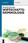 Cover-Bild zu Wirtschaftskriminologie (eBook)