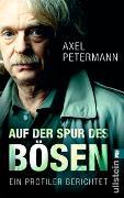 Cover-Bild zu Auf der Spur des Bösen von Petermann, Axel
