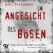 Cover-Bild zu Im Angesicht des Bösen (Audio Download) von Petermann, Axel