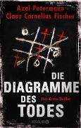Cover-Bild zu Die Diagramme des Todes von Petermann, Axel