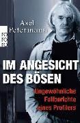 Cover-Bild zu Im Angesicht des Bösen von Petermann, Axel