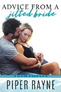 Cover-Bild zu Advice from a Jilted Bride (The Baileys, #2) (eBook) von Rayne, Piper