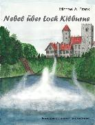 Cover-Bild zu Soisses, Franz von: Nebel über Loch Kilburne (eBook)
