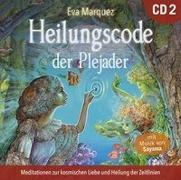 Cover-Bild zu Heilungscode der Plejader [Übungs-CD 2] von Marquez, Eva