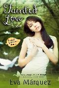 Cover-Bild zu Tainted Love (eBook) von Marquez, Eva
