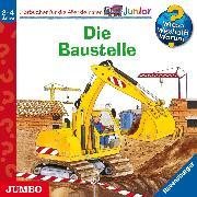Cover-Bild zu Wieso? Weshalb? Warum? junior. Die Baustelle (Audio Download) von Schuld, Kerstin M.