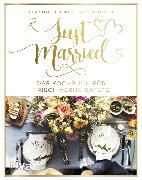 Cover-Bild zu Jansen, Vanessa: Just married - Das Kochbuch für frisch Verheiratete (eBook)