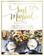 Cover-Bild zu Leesker, Christiane: Just married - Das Kochbuch für frisch Verheiratete