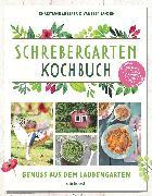 Cover-Bild zu Jansen, Vanessa: Schrebergarten-Kochbuch (eBook)