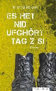Cover-Bild zu Es het nid ufghört Tag z si (eBook) von Nejedly, Michael