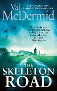 Cover-Bild zu The Skeleton Road von McDermid, Val
