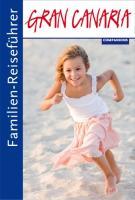 Cover-Bild zu Familien-Reiseführer Gran Canaria von Aigner, Gottfried