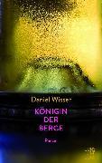 Cover-Bild zu Königin der Berge (eBook) von Wisser, Daniel