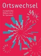 Cover-Bild zu Ortswechsel 7/8/9 von Görnitz-Rückert, Sebastian