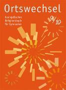 Cover-Bild zu Ortswechsel 9/10 von Grill-Ahollinger, Ingrid (Hrsg.)