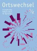 Cover-Bild zu Ortswechsel 5/6 von Grill-Ahollinger, Ingrid (Hrsg.)