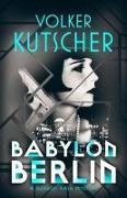 Cover-Bild zu Kutscher, Volker: Babylon Berlin