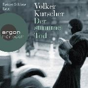 Cover-Bild zu Kutscher, Volker: Der stumme Tod (Autorisierte Lesefassung) (Audio Download)