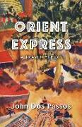 Cover-Bild zu Orient Express: A Travel Memoir von Dos Passos, John