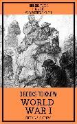 Cover-Bild zu 3 books to know World War I (eBook) von Wells, H. G.