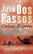 Cover-Bild zu Orient-Express (eBook) von Dos Passos, John