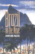 Cover-Bild zu Brazil on the Move (eBook) von Dos Passos, John